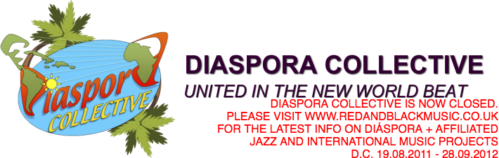 DIASPORA COLLECTIVE UNITED IN THE NEW WORLD BEAT